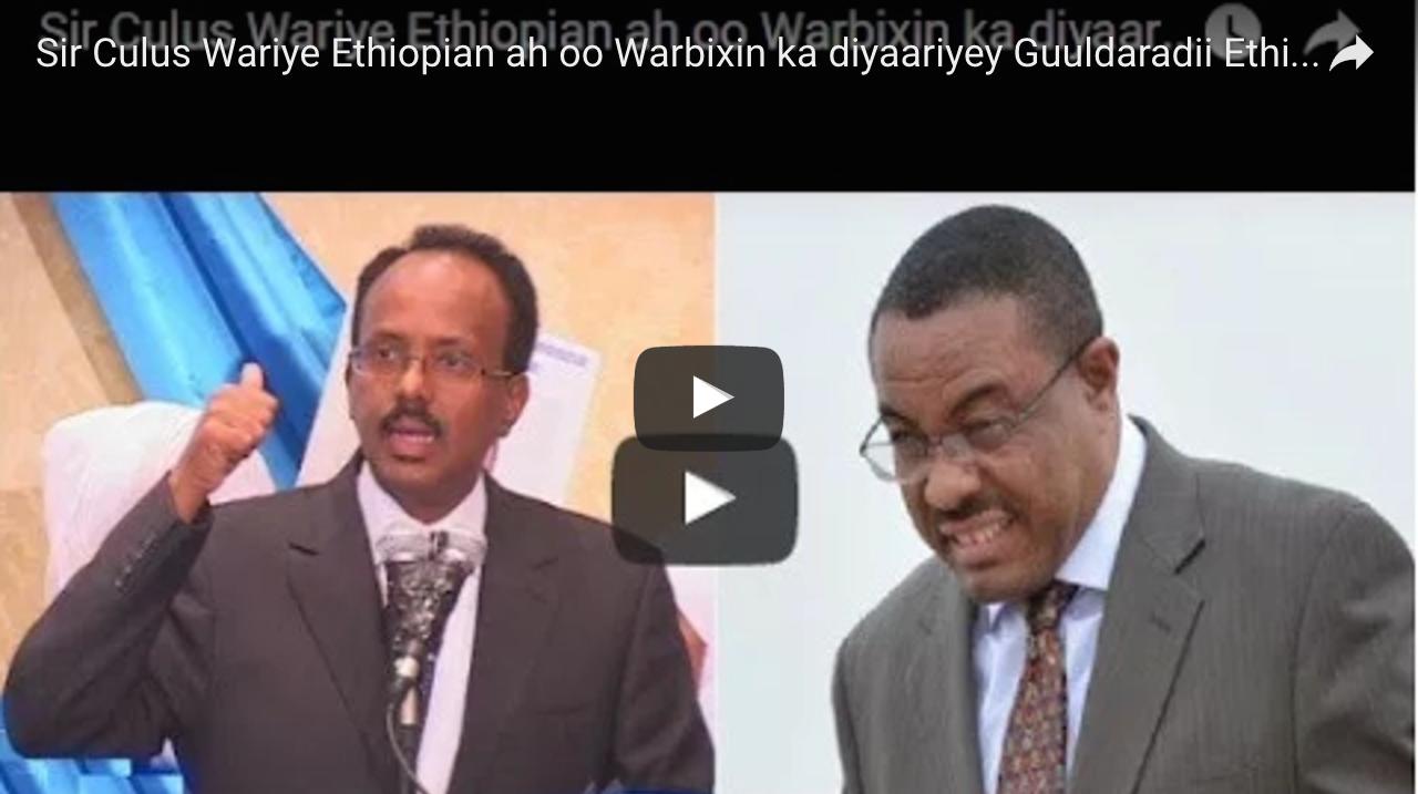 [Dhageyso] Ethiopia oo qiratay in la wiiqay saameeynteey Somalia ku laheeyd