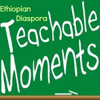 Teachable Moments for the Ethiopian Diaspora?