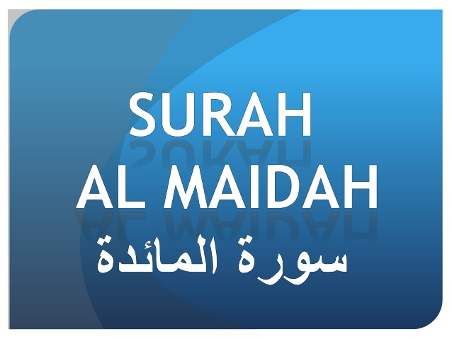 [Dhageyso] Suratu Al-Maeda #5 بِسْمِ اللَّهِ الرَّحْمَٰنِ الرَّحِيمِ