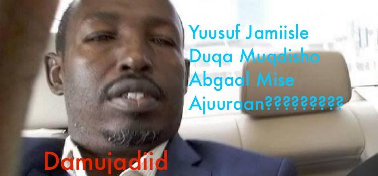 Sir Culus Duqa cusub ee Muqdisho yuu yahay  - Abgaal Mise Ajuuraan ?