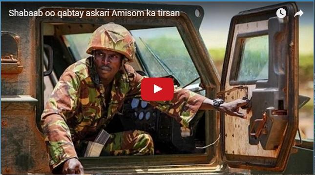 [DAAWO:]Kooxda Al-Shabaab oo Nolasha ku Qabtay Askari ka Tirsan AMISOM iyo Hubkii uu watay?