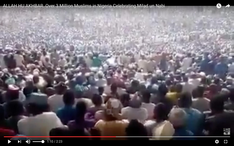 [Allaahu akbar Daawo] seddex milyan oo qof ayaa Nigeria u soo baxay xuska Mowliidka Nabigga NNKH