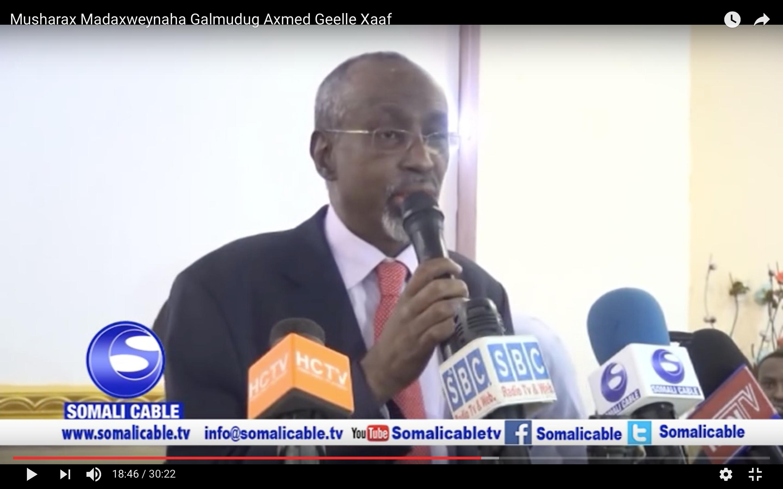 [Daawo full Video] khudbadahii laga jeediyay xafladii Musharax caana oo isu sharaxay Madaxweynaha Galmudug