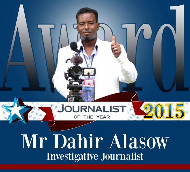 Dahir Alasow the best journalist of the Year 2015.