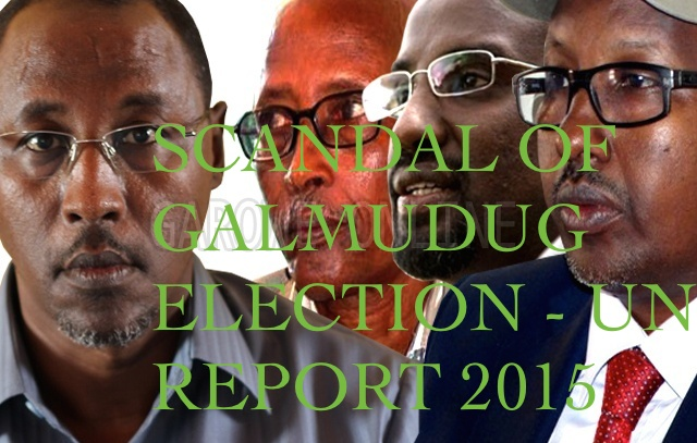 Scandal of Galmudug election ? UN Report - Damul Jadid political association close to Somali President invested heavily – financially and politically
